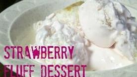 Strawberry Fluff Dessert
